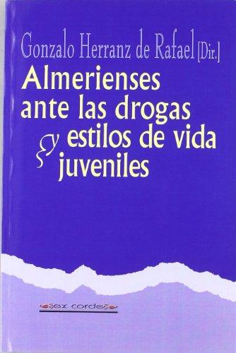 Almerienses ante las drogas y estilos de vida juveniles (Ex corde)
