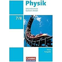 Physik - Ausgabe Volk und Wissen - Sekundarschule Sachsen-Anhalt - Neue Ausgabe: 7./8. Schuljahr - Schülerbuch
