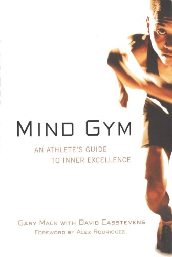 Mind Gym: An Athlete's Guide to Inner Excellence (English Edition) por Gary Mack