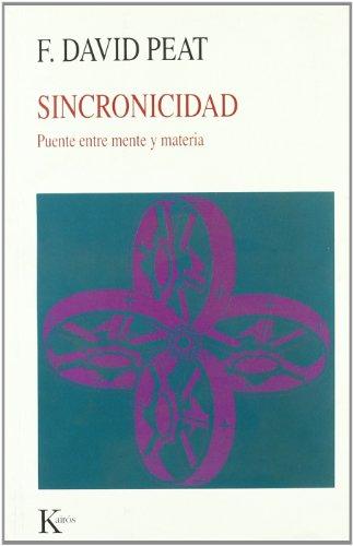 Sincronicidad (Nueva Ciencia) por F. David Peat
