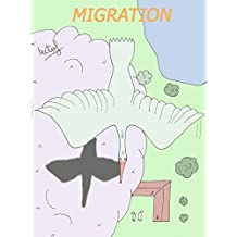 Migration: Tome 1 (French Edition)