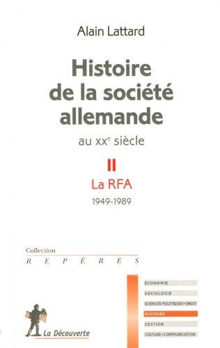 Histoire de la société allemande au XXe siècle par Alain LATTARD