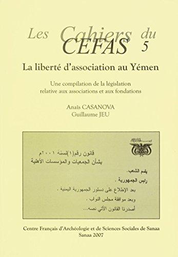 La liberté d'association au Yémen: Une compilation de la législation relative aux associations et aux fondations