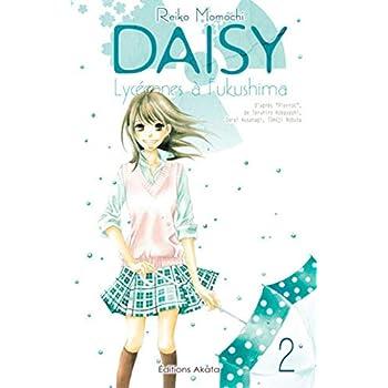 Daisy, lycéennes à Fukushima - tome 2 (02)