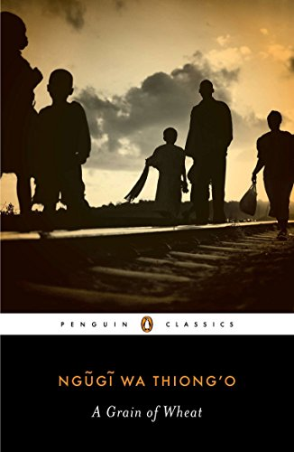 A Grain of Wheat (Penguin African Writers)