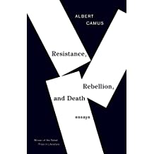 Resistance, Rebellion & Death (Vintage International)