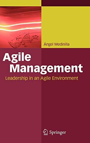 Agile Management: Leadership in an Agile Environment