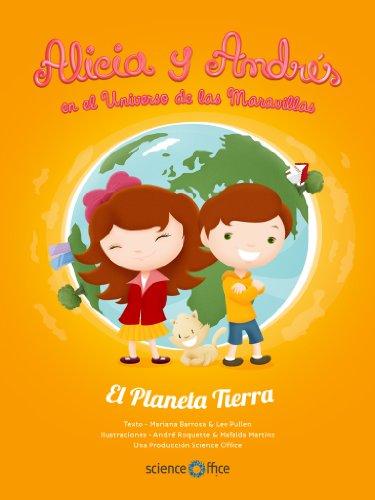 Descargas de libros electrónicos para ipod Alicia y Andrés en el Universo de las Maravillas: El Planeta Tierra ePub