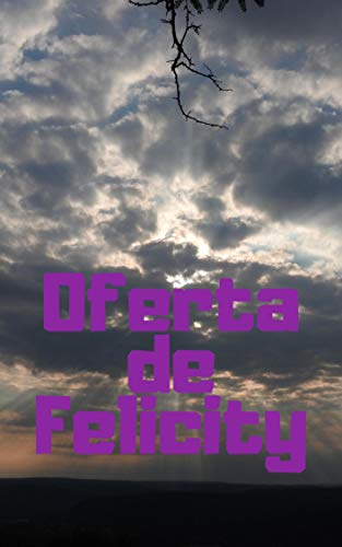Oferta de Felicity (Catalan Edition) eBook: Giovanna Pirozzi ...