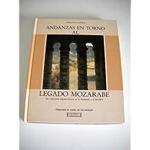 Andanzas en torno al legado mozarabe