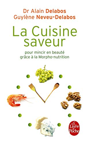 La Cuisine saveur pour mincir en beauté (Cuisine et Diététique) por Guylène Neveu-Delabos