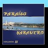 Para??so Habanero III by Various Artists