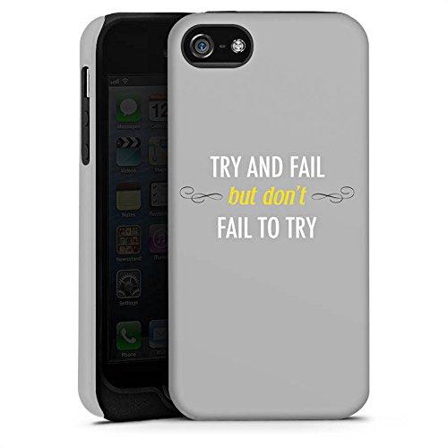 Apple iPhone 5s Housse Outdoor Étui militaire Coque Motivation Déclaration Phrases Cas Tough terne