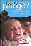 Come fermare i bambini che piangono e disobbediscono
