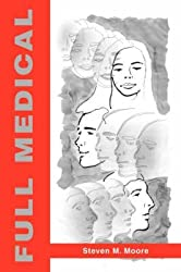 [(Full Medical)] [By (author) Steven M Moore] published on (November, 2006)