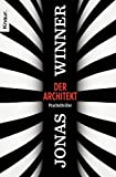 Jonas Winner: Der Architekt
