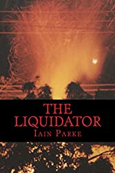 The Liquidator (East African Political Thriller Series Book 1)
