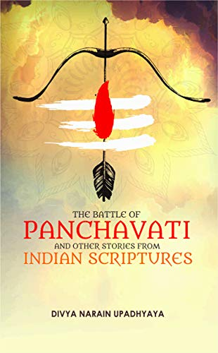 The Battle of Panchavati and Other Stories from Indian Scriptures