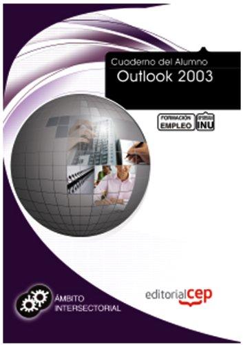 Cuaderno del alumno Outlook 2003 (Fpe Formacion Empleo (cep))
