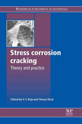 Stress Corrosion Cracking: Theory And Practice por V S Raja epub