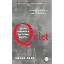 Quiet: The Power Of Introverts In A World That Can't Stop Talking (Turtleback School & Library Binding Edition) Reprint edition by Cain, Susan (2013) Library Binding