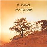 Homeland by Bill Douglas (2002-08-13)