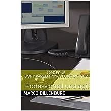 Moderne Softwareentwicklung mit PHP: Professionell und agil