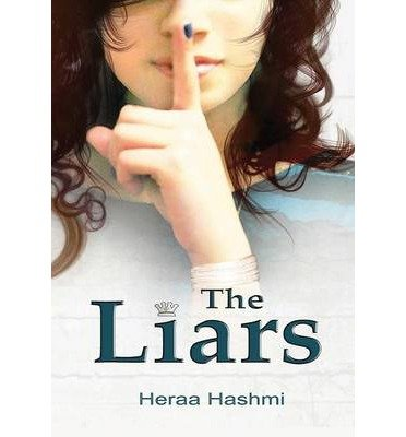 BY Hashmi, Heraa ( Author ) [ THE LIARS ] Jan-2014 [ Hardcover ]