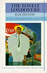 The Lonely Londoners (Longman Caribbean Writer Series) by Samuel Selvon (1989-01-11)