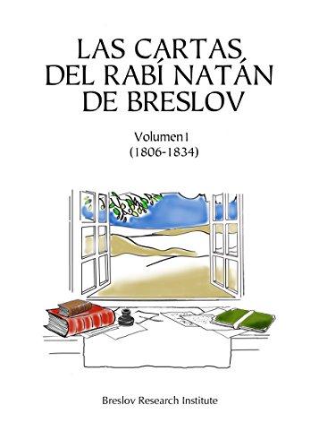 Las Cartas del Rabí Natán de Breslov - Vol. I: Alim LiTerufá - Hojas para Curación por Rabí Natán de Breslov