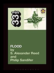 They Might Be Giants' Flood (33 1/3) by S. Alexander Reed (2013-11-14)