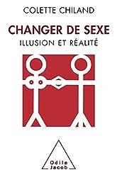 Changer de sexe: Illusion et réalité