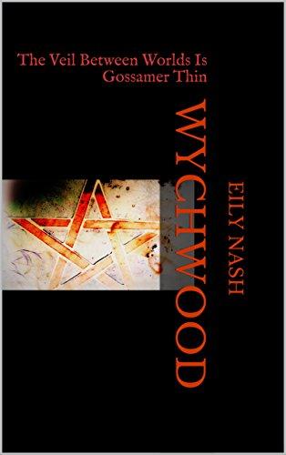 Wychwood: The Veil Between Worlds Is Gossamer Thin (English Edition) - Gossamer Ghost
