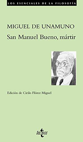 San Manuel Bueno, Martir / San Manuel Bueno, Martyr