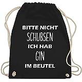 Turnbeutel - Bitte nicht schubsen ich hab Gin im Beutel - Unisize - Schwarz - WM110 - Turnbeutel & Gym Bag