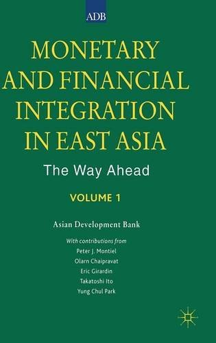 monetary-and-financial-integration-in-east-asia-the-way-ahead-volume-1-vol-1