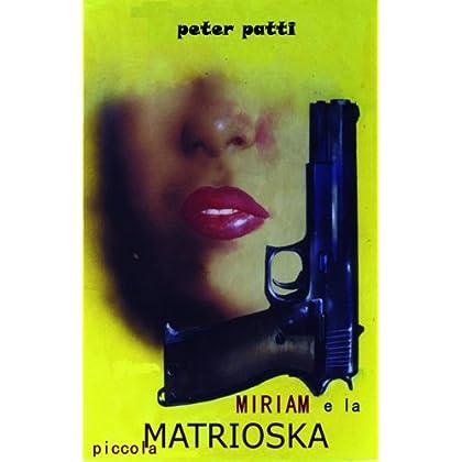 Miriam E La Piccola Matrioska