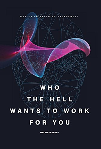 Download Read Who The Hell Wants To Work For You Mastering