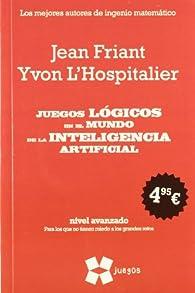 Juegos lógicos en el mundo de la inteligencia artificial  ) par Jean Friant
