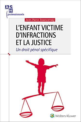 lenfant-victime-dinfractions-et-la-justice-un-droit-specifique