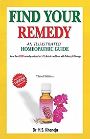 Illustrated Guide to the Homeopathic Treatment: 3rd Edition