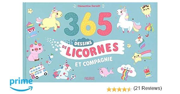 Amazon Fr 365 Dessins De Licornes Et Compagnie