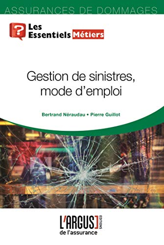 Gestion de sinistres : mode d'emploi par  (Broché - Apr 10, 2019)