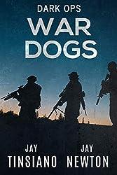 War Dogs: A Black Ops Thriller (Dark Ops Book 2)