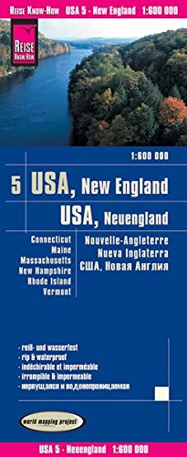 Reise Know-How Landkarte USA 05, Neuengland (1:600.000) : Connecticut, Maine, Massachusetts, New Hampshire, Rhode Island, Vermont: world mapping project