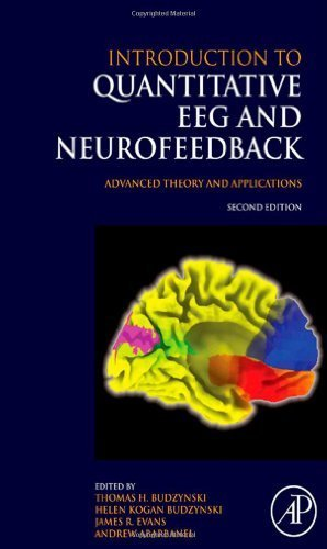 Introduction to Quantitative EEG and Neurofeedback, Second Edition: Advanced Theory and Applications (2008-12-11)