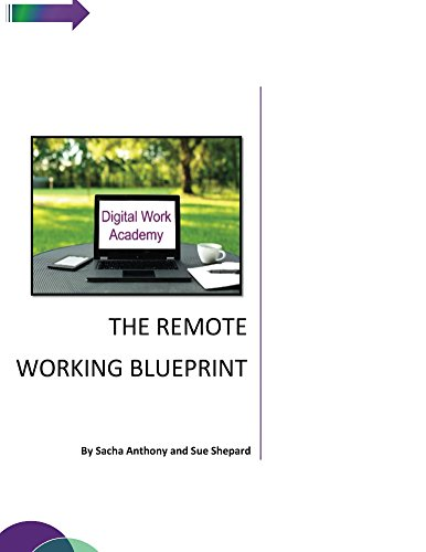 The Remote Working Blueprint: How to Kick-Start your Flexible Career