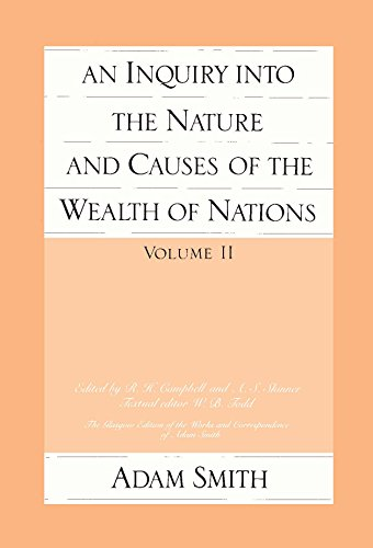 An Inquiry into the Nature and Causes of the Wealth of Nations: v. 2 (Glasgow Edition of the Works and Correspondence of Adam Smith)