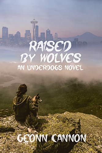 Raised by Wolves (Underdogs Book 8) (English Edition)