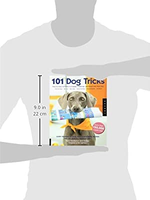 101 Dog Tricks: Step by Step Activities to Engage, Challenge, and Bond with Your Dog by Quarry Books